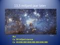 13,5 miljard later